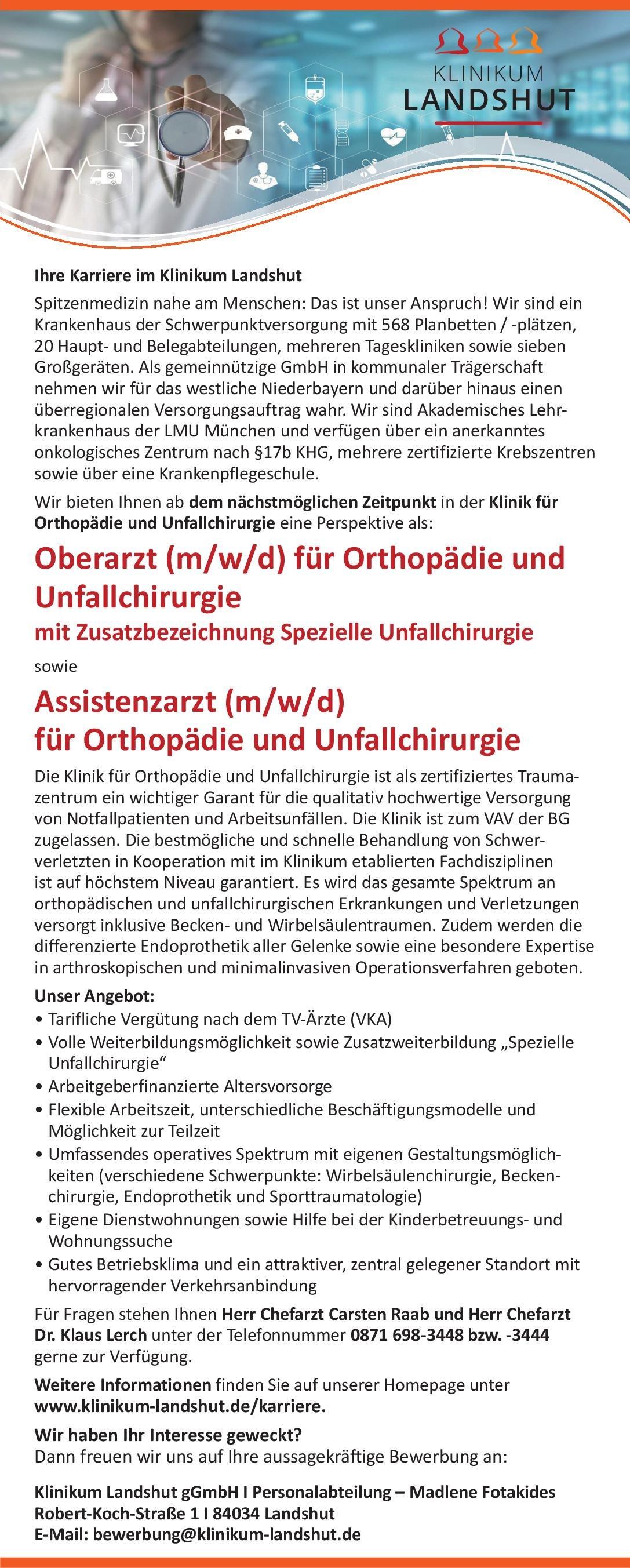 Klinikum Landshut gGmbH Oberarzt (m/w/d) für Orthopädie und Unfallchirurgie mit Zusatzbezeichnung Spezielle Unfallchirurgie  Orthopädie und Unfallchirurgie, Chirurgie Oberarzt