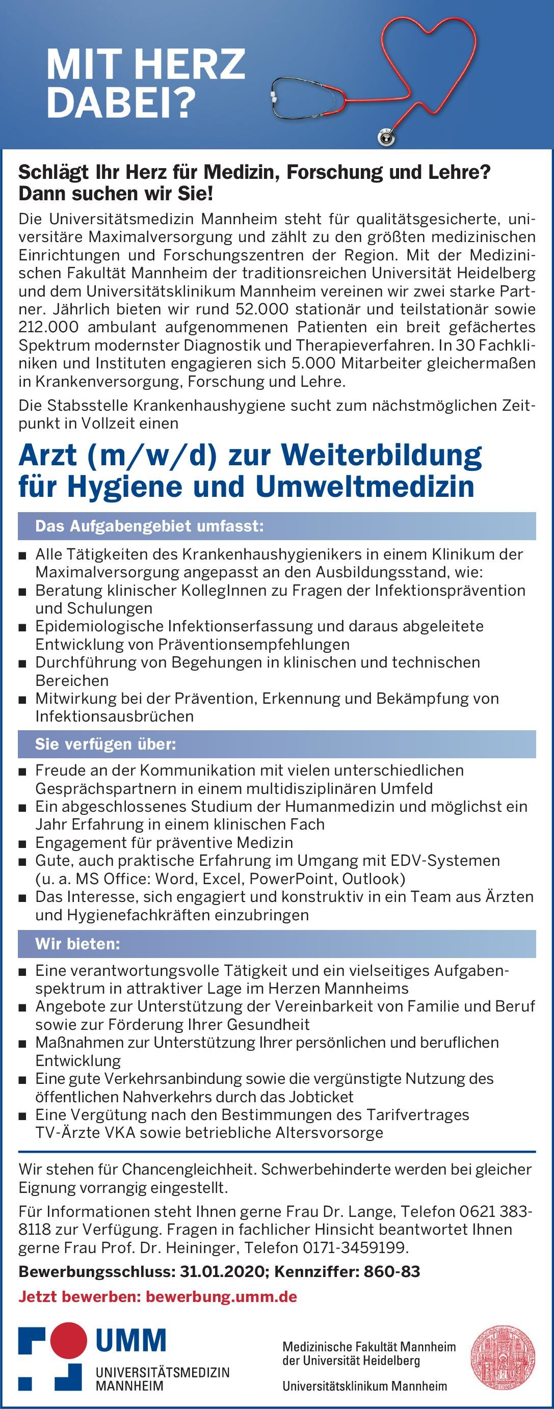 Universitätsmedizin Mannheim Arzt (m/w/d) zur Weiterbildung für Hygiene und Umweltmedizin Hygiene- und Umweltmedizin Assistenzarzt / Arzt in Weiterbildung