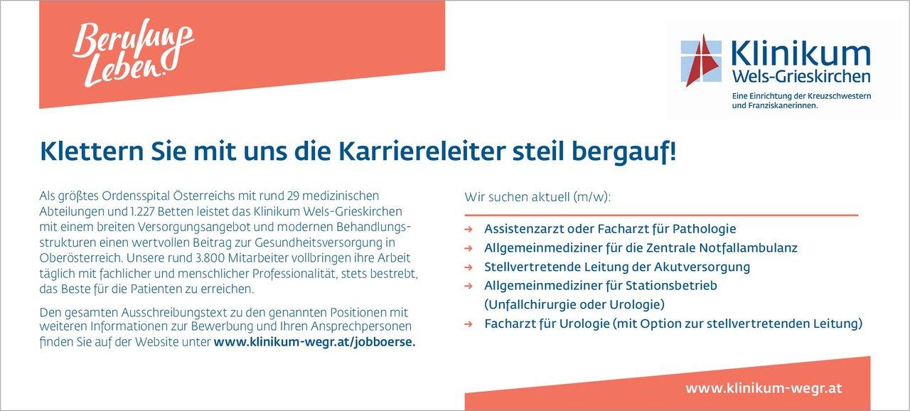 Klinikum Wels-Grieskirchen Allgemeinmediziner für Stationsbetrieb (Unfallchirurgie oder Urologie)  Orthopädie und Unfallchirurgie, Allgemeinmedizin, Chirurgie Arzt / Facharzt