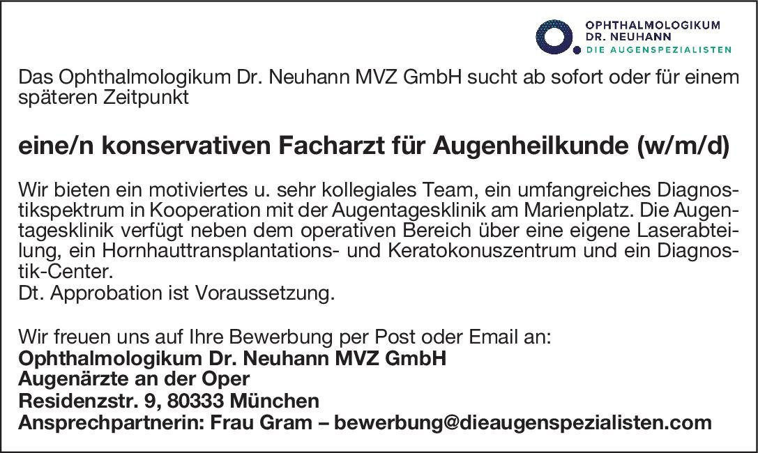 Ophthalmologikum Dr. Neuhann MVZ GmbH Konservativer Facharzt für Augenheilkunde (w/m/d) Augenheilkunde Arzt / Facharzt