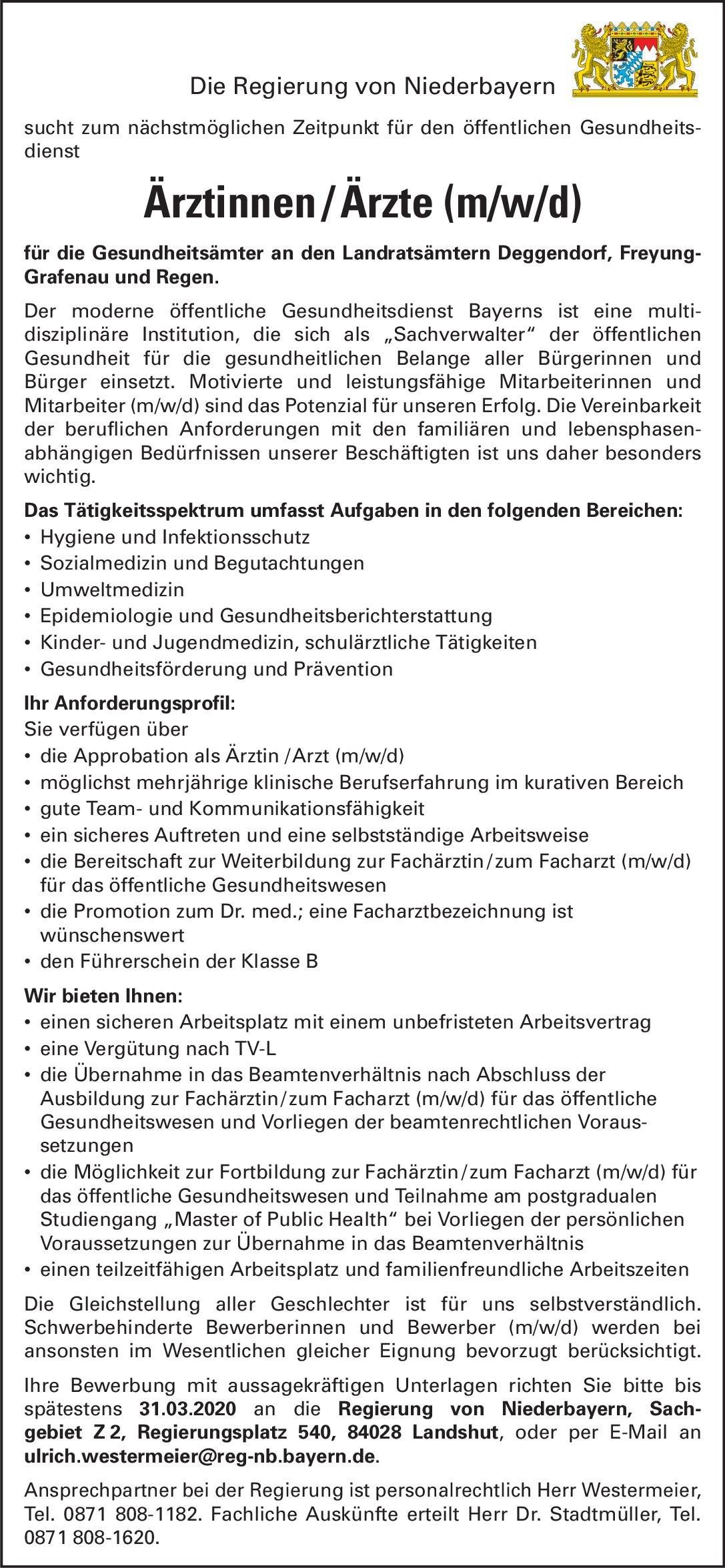 Regierung von Niederbayern Ärztinnen / Ärzte (m/w/d)  Kinder- und Jugendmedizin, * andere Gebiete, Hygiene- und Umweltmedizin Arzt / Facharzt