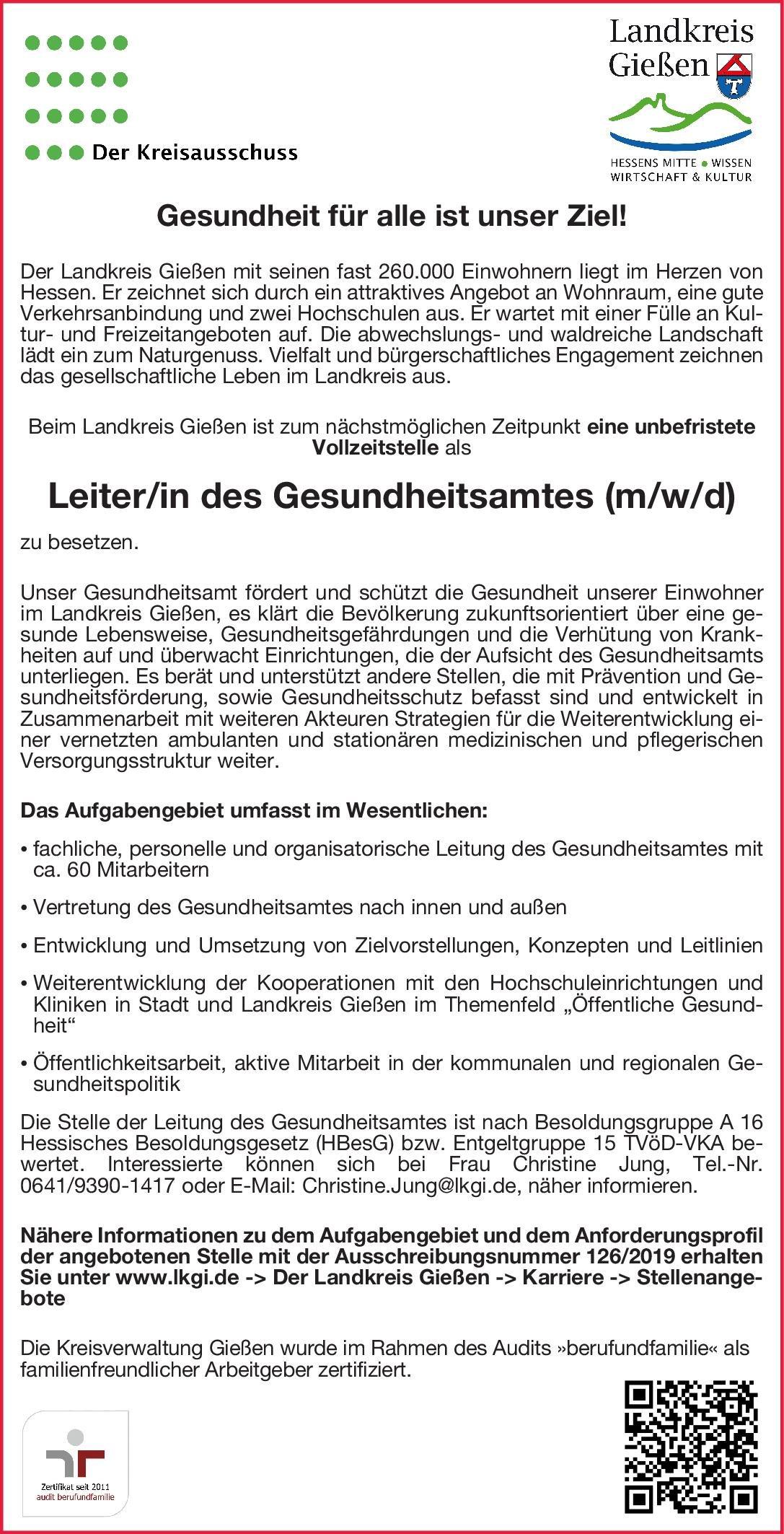 Landkreis Gießen Leiter/in des Gesundheitsamtes (m/w/d) Öffentliches Gesundheitswesen Arzt / Facharzt