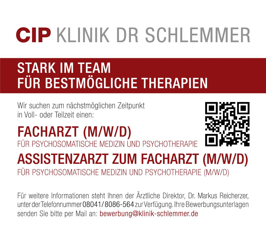 CIP Klinik Dr. Schlemmer Facharzt (m/w/d) für Psychosomatische Medizin und Psychotherapie Psychosomatische Medizin und Psychotherapie Arzt / Facharzt