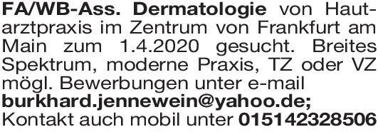 Praxis Facharzt/ Weiterbildungsassistent Dermatologie Haut- und Geschlechtskrankheiten Arzt / Facharzt, Assistenzarzt / Arzt in Weiterbildung