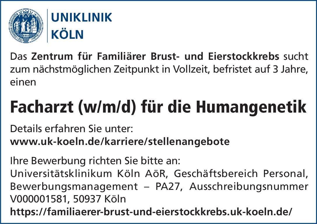 Uniklinik Köln Facharzt (w/m/d) für die Humangenetik Humangenetik Arzt / Facharzt