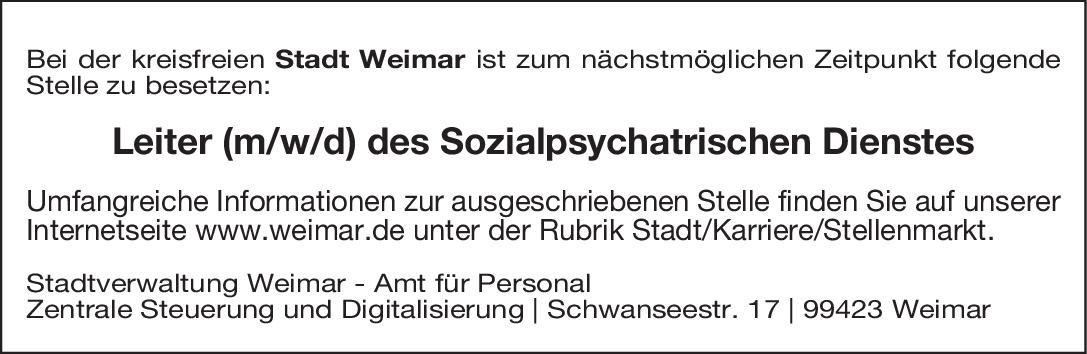 Stadt Weimar Leiter (m/w/d) des Sozialpsychiatrischen Dienstes Öffentliches Gesundheitswesen Arzt / Facharzt
