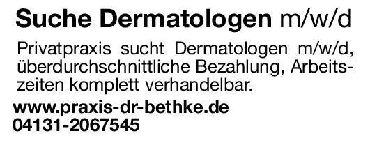 Privatpraxis Dr. Bethke Arzt für Dermatologie m/w/d Haut- und Geschlechtskrankheiten Arzt / Facharzt