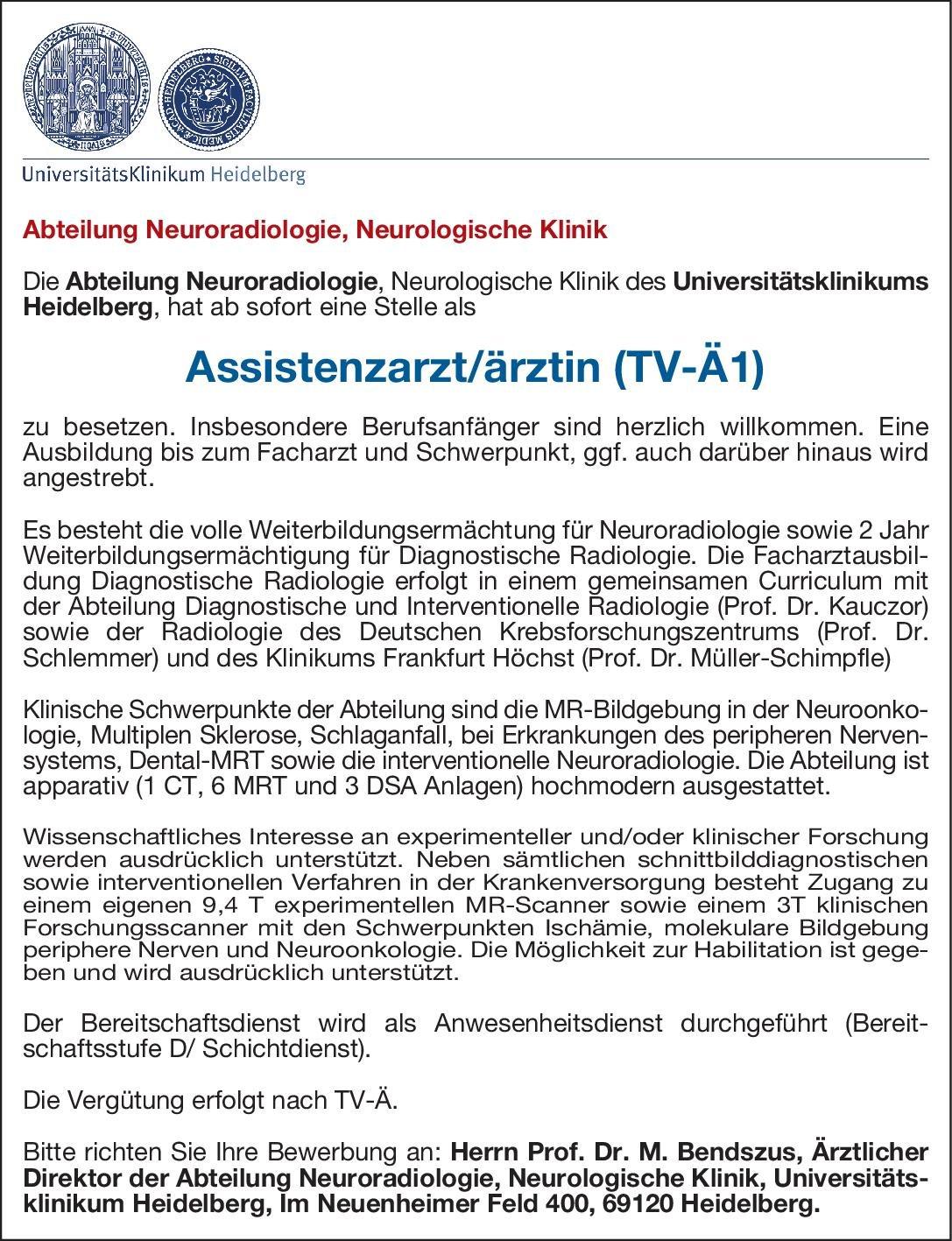 Universitätsklinikum Heidelberg Assistenzarzt/ärztin (TV-Ä1) für die Abteilung Neuroradiologie  Neuroradiologie, Neurologie, Radiologie Assistenzarzt / Arzt in Weiterbildung