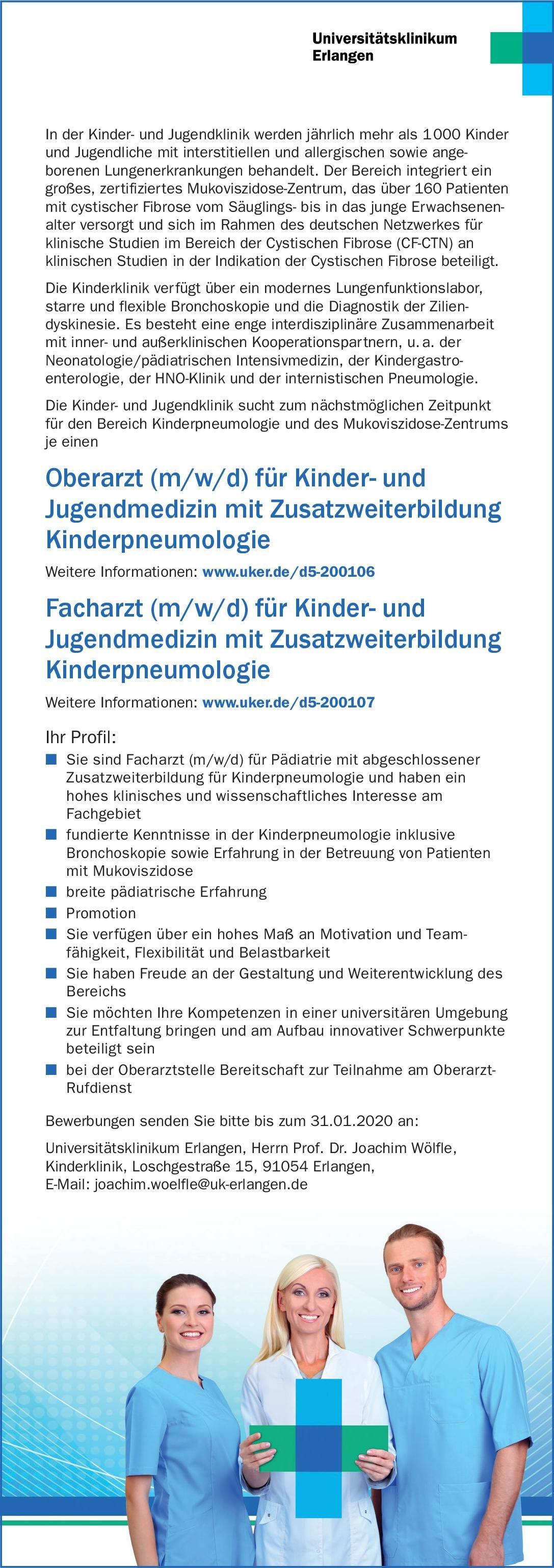 Universitätsklinikum Erlangen Oberarzt (m/w/d) für Kinder- und Jugendmedizin mit Zusatzweiterbildung Kinderpneumologie  Kinder- und Jugendmedizin, Kinder- und Jugendmedizin Oberarzt