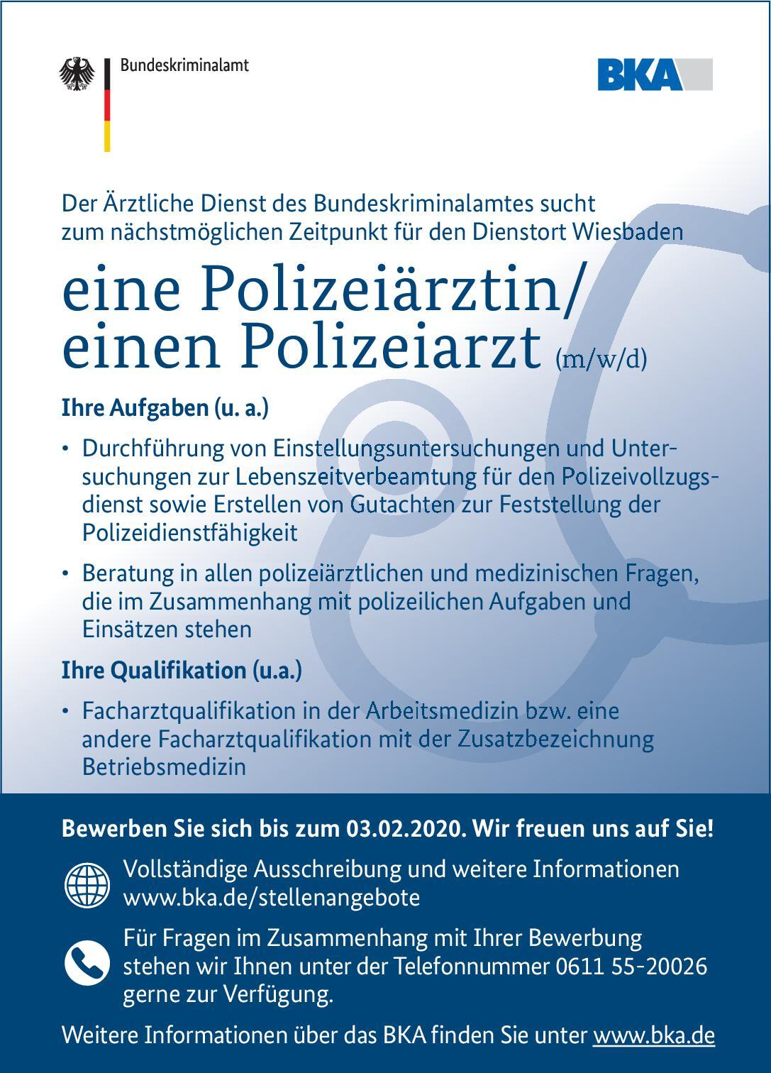Bundeskriminalamt Polizeiärztin/Polizeiarzt (m/w/d) * andere Gebiete, Arbeitsmedizin Arzt / Facharzt, Betriebsarzt