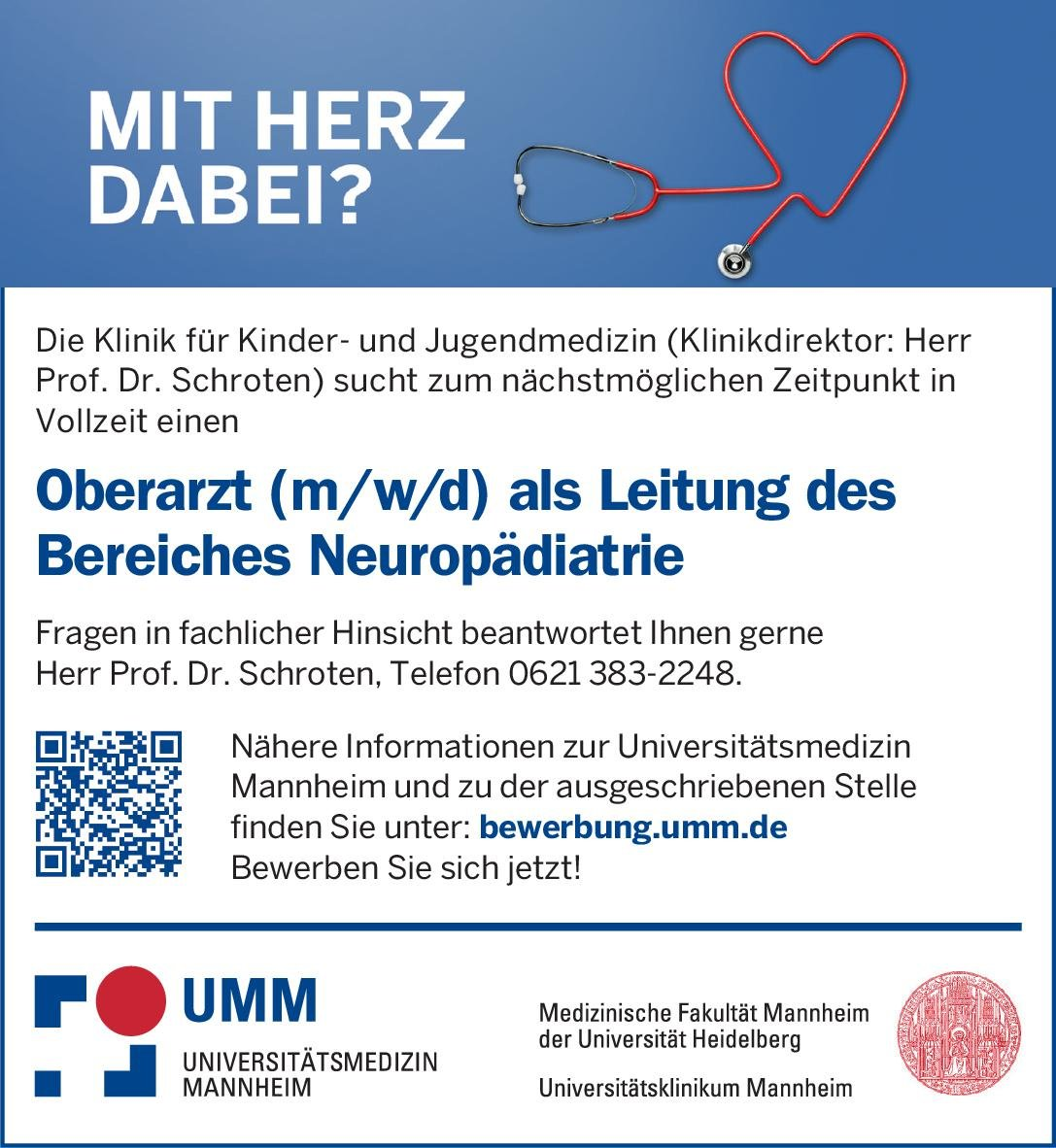 Universitätsklinikum Mannheim Oberarzt (m/w/d) als Leitung des Bereiches Neuropädiatrie  Neuropädiatrie, Kinder- und Jugendmedizin Oberarzt