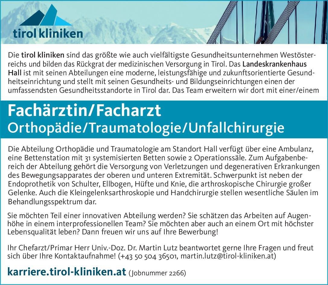 tirol kliniken Fachärztin/Facharzt Orthopädie / Traumatologie / Unfallchirurgie  Orthopädie und Unfallchirurgie, Chirurgie Arzt / Facharzt