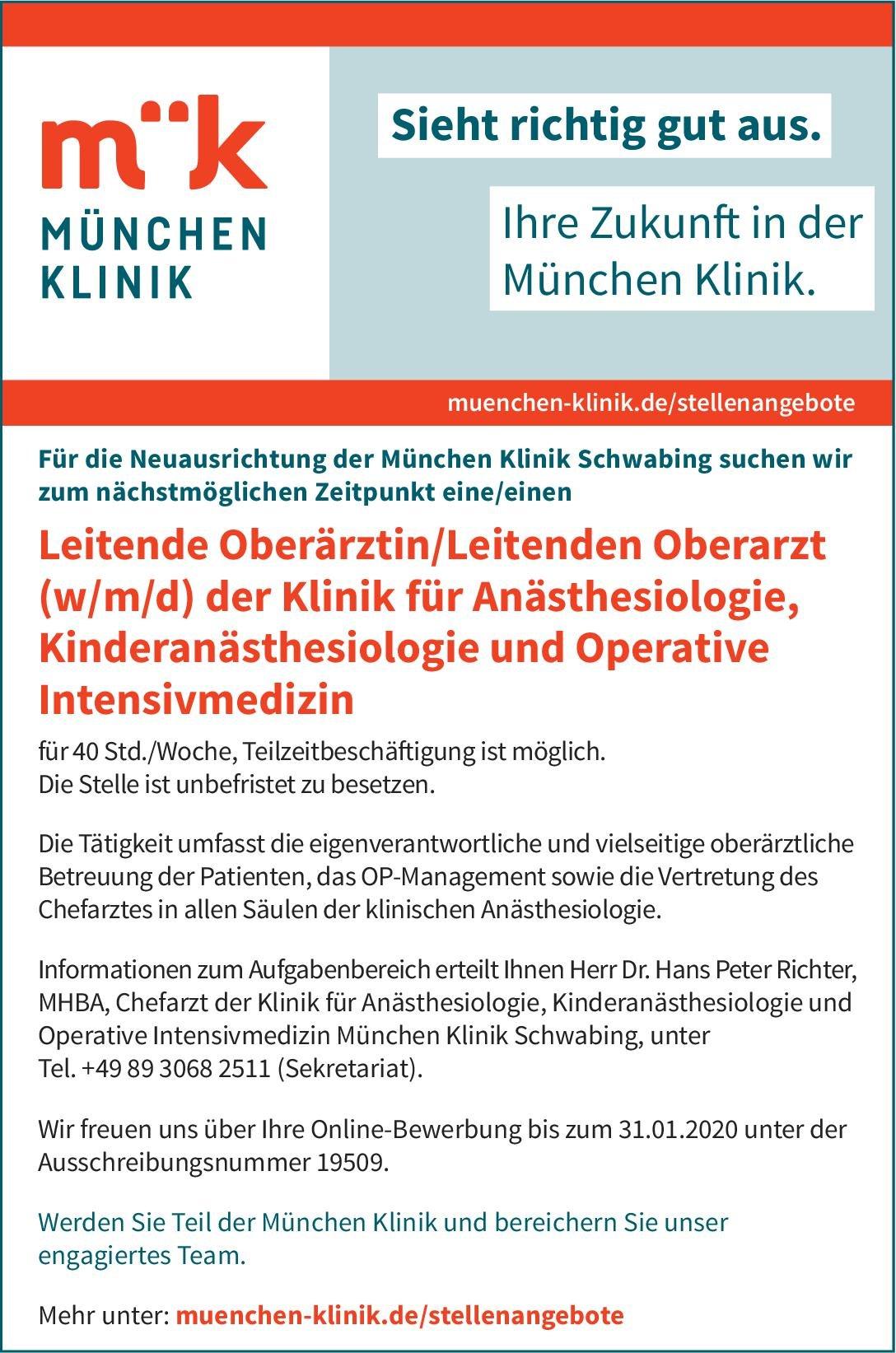 München Klinik Leitender Oberärztin/Leitende Oberarzt (w/m/d) der Klinik für Anästhesiologie, Kinderanästhesiologie und Operative Intensivmedizin Anästhesiologie / Intensivmedizin Oberarzt