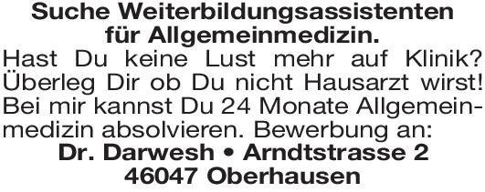 Praxis - Dr.Darwesh Weiterbildungsassistenten für Allgemeinmedizin Allgemeinmedizin Assistenzarzt / Arzt in Weiterbildung