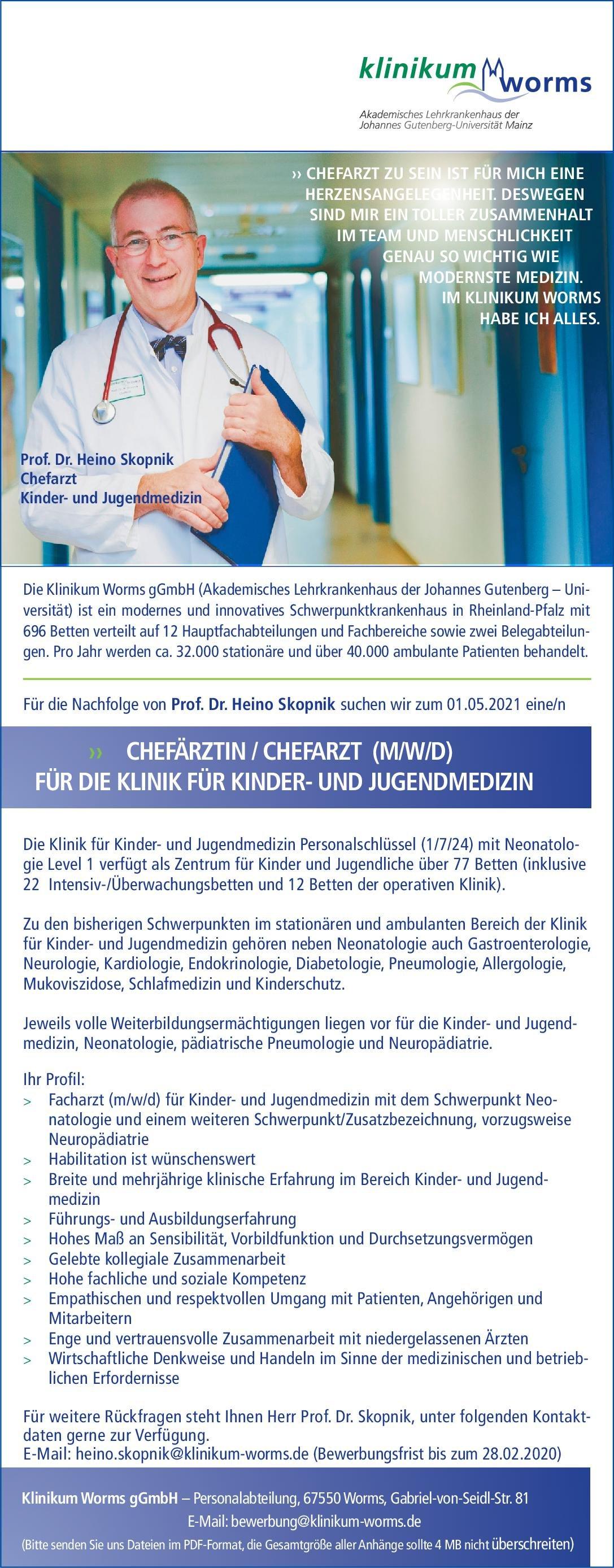 Klinikum Worms gGmbH Chefärztin/Chefarzt (m/w/d) für die Klinik für Kinder- und Jugendmedizin  Kinder- und Jugendmedizin, Kinder- und Jugendmedizin Chefarzt