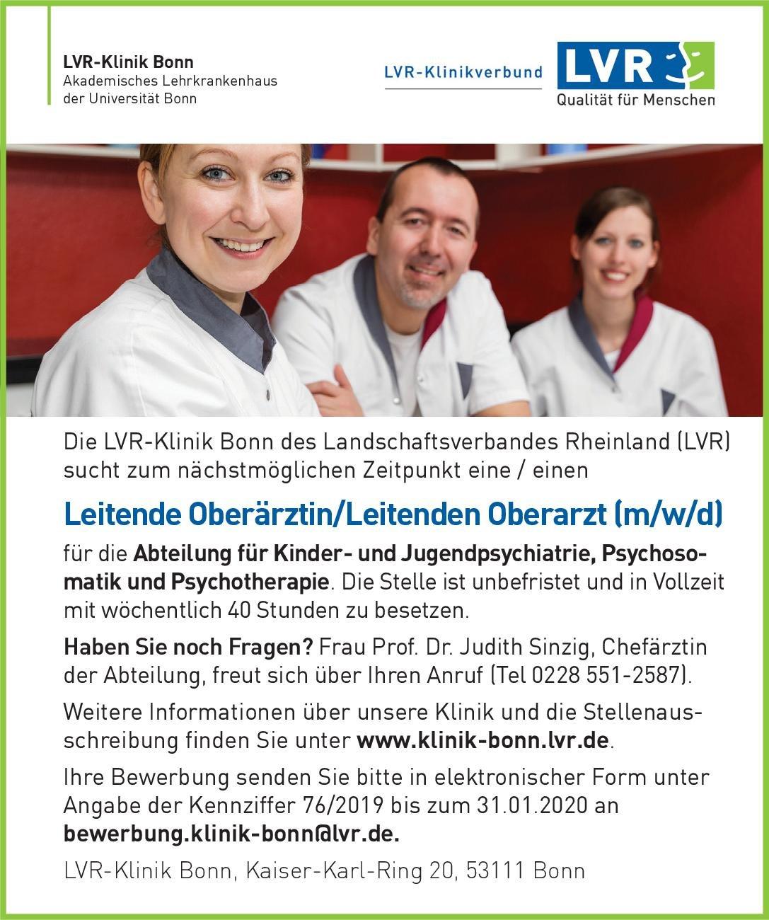 LVR-Klinik Bonn Leitende Oberärztin/Leitender Oberarzt Kinder- und Jugendpsychiatrie, Psychosomatik und Psychotherapie Kinder- und Jugendpsychiatrie und -psychotherapie, Psychosomatische Medizin und Psychotherapie Oberarzt