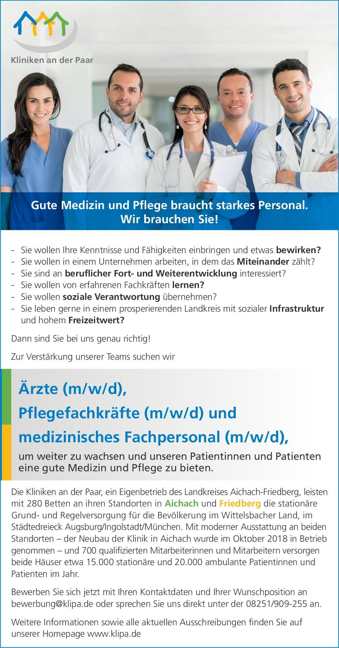 Kliniken an der Paar Ärzte (m/w/d), Pflegekräfte (m/w/d) und medizinisches Fachpersonal (m/w/d)  Innere Medizin, Allgemeinmedizin, Chirurgie Andere Tätigkeit, Arzt / Facharzt