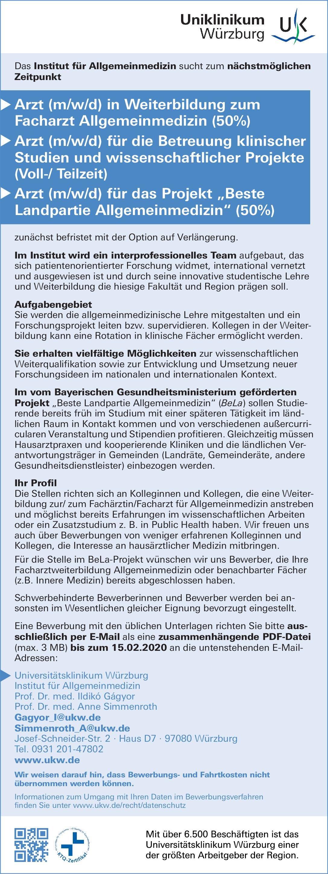 Universitätsklinikum Würzburg Arzt (m/w/d) für die Betreuung klinischer Studien und wissenschaftlicher Projekte (Voll-/Teilzeit) Allgemeinmedizin Arzt / Facharzt