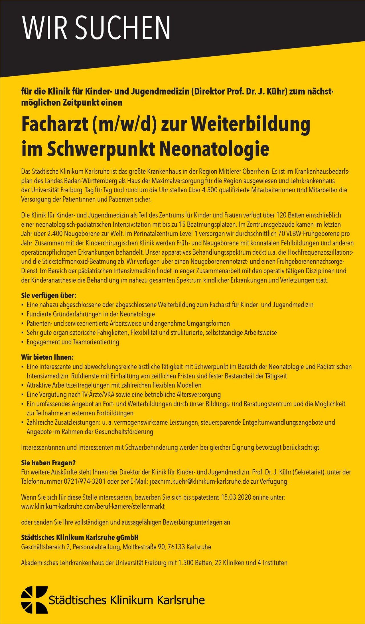 Städtisches Klinikum Karlsruhe gGmbH Facharzt (m/w/d) zur Weiterbildung im Schwerpunkt Neonatologie  Neonatologie, Kinder- und Jugendmedizin Arzt / Facharzt