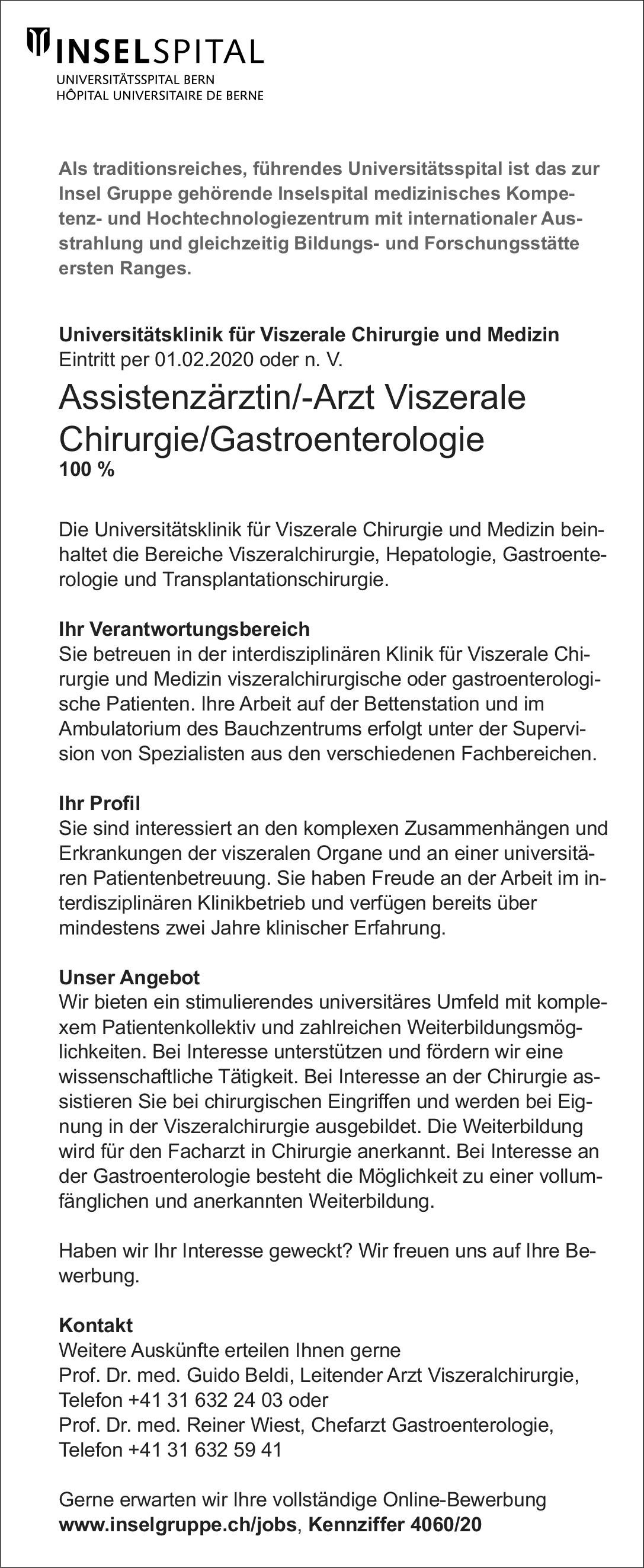 Universitätsspital Bern Assistenzärztin/-Arzt Viszerale Chirurgie/Gastroenterologie  Innere Medizin und Gastroenterologie, Viszeralchirurgie, Chirurgie Assistenzarzt / Arzt in Weiterbildung