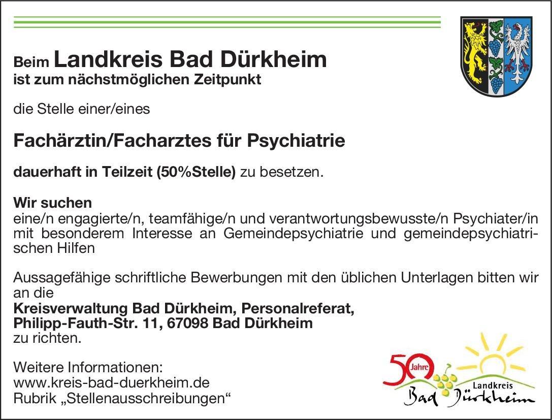 Kreisverwaltung Bad Dürkheim Fachärztin/Facharzt für Psychiatrie  Psychiatrie und Psychotherapie Arzt / Facharzt