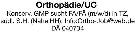 Gemeinschaftspraxis Facharzt/Fachärztin (m/w/d) für Orthopädie/Unfallchirurgie  Orthopädie und Unfallchirurgie, Chirurgie Arzt / Facharzt