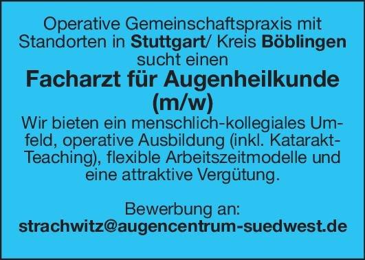 Gemeinschaftspraxis Facharzt für Augenheilkunde (m/w) Augenheilkunde Arzt / Facharzt
