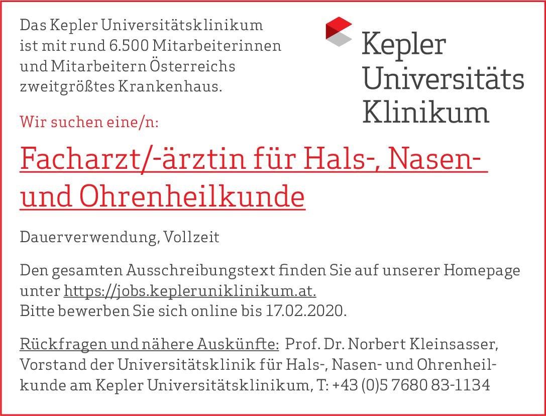 Kepler Universitätsklinikum Facharzt/-ärztin für Hals-, Nasen und Ohrenheilkunde  Hals-Nasen-Ohrenheilkunde, Hals-Nasen-Ohrenheilkunde Arzt / Facharzt