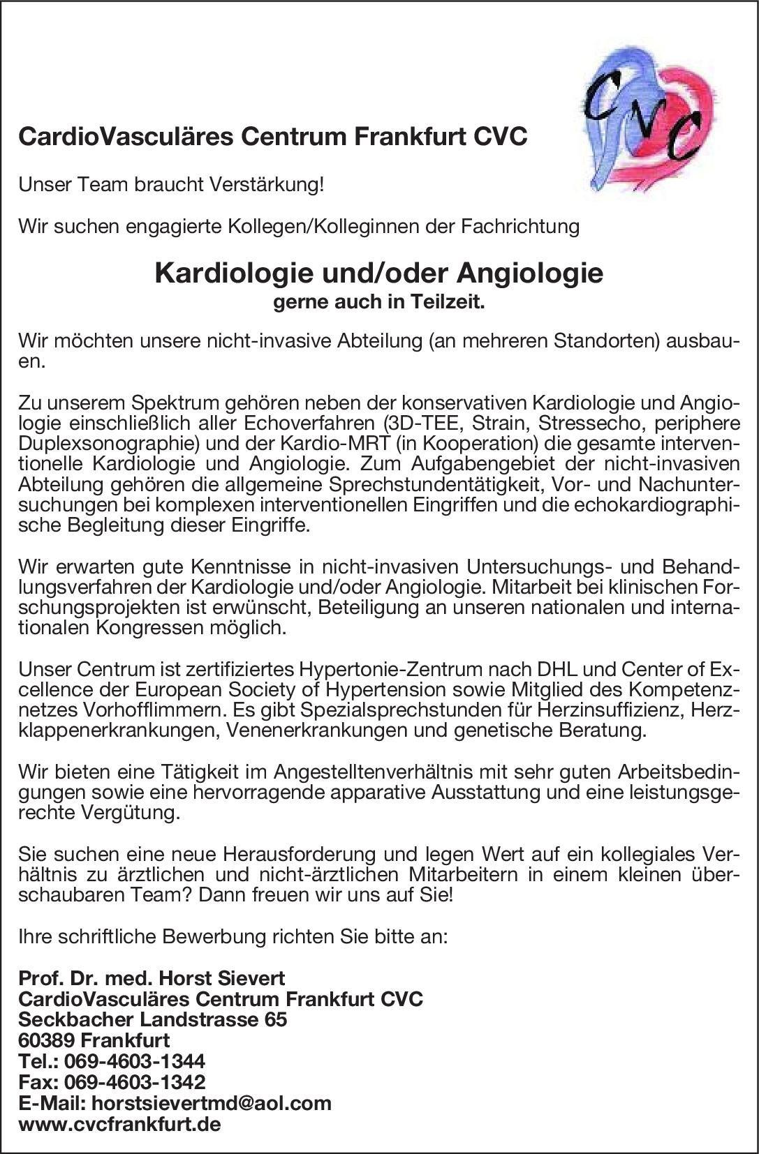 CardioVasculäres Centrum Frankfurt CVC Kardiologie und/oder Angiologie  Innere Medizin und Angiologie, Innere Medizin und Kardiologie, Innere Medizin Arzt / Facharzt
