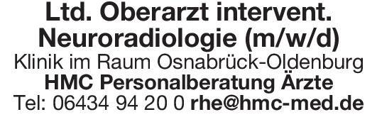 Klinik Ltd. Oberarzt intervent. Neuroradiologie (m/w/d)  Neuroradiologie, Radiologie Oberarzt