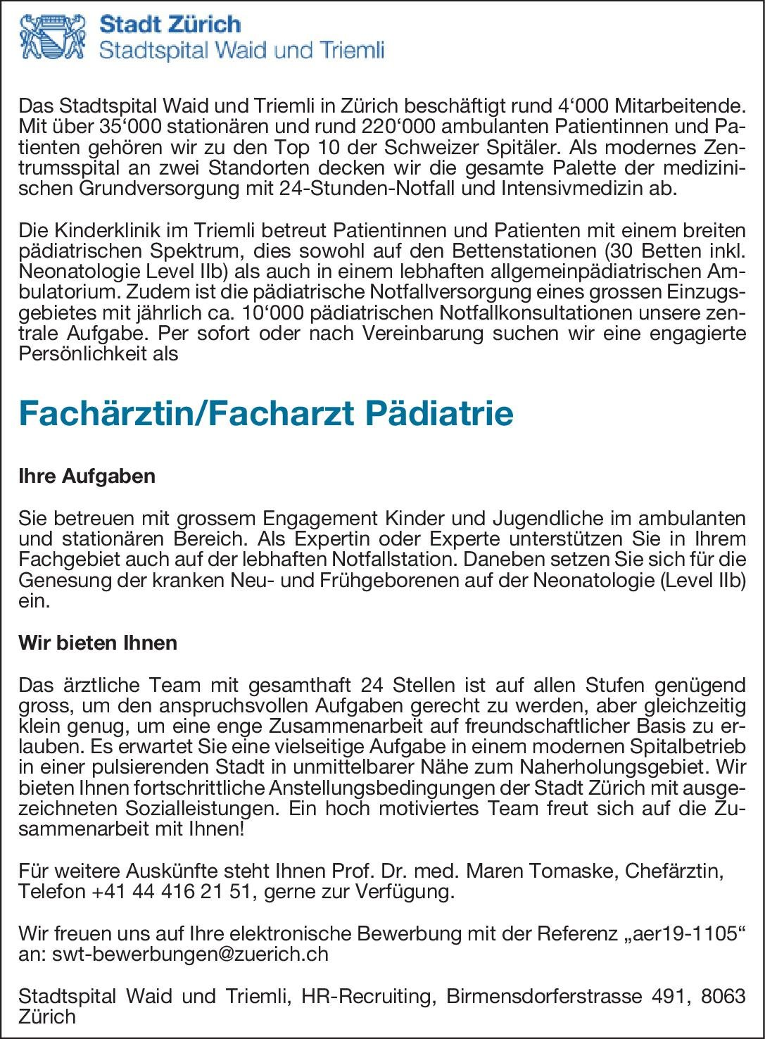 Stadtspital Waid und Triemli Fachärztin/Facharzt Pädiatrie  Kinder- und Jugendmedizin, Kinder- und Jugendmedizin Arzt / Facharzt
