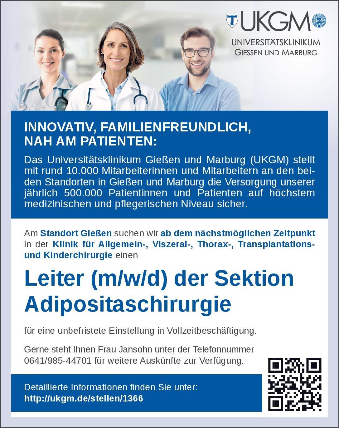 Universitätsklinikum Gießen und Marburg (UKGM) Leiter (m/w/d) der Sektion Adipositaschirurgie  Allgemeinchirurgie, Kinderchirurgie, Thoraxchirurgie Arzt / Facharzt, Ärztl. Leiter