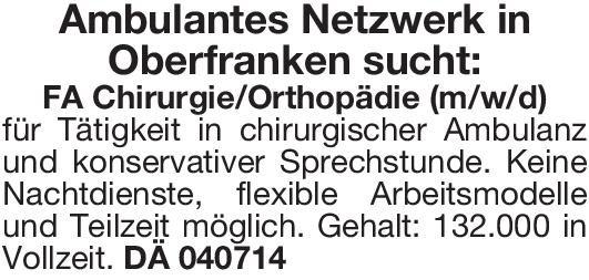 Ambulantes Netzwerk FA Chirurgie/Orthopädie (m/w/d)  Orthopädie und Unfallchirurgie, Chirurgie Arzt / Facharzt