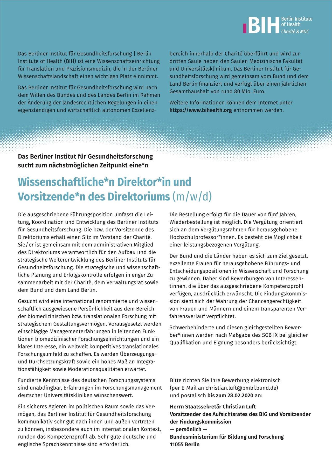 Berliner Institut für Gesundheitsforschung Wissenschaftliche*r Direktor*in und Vorsitzende*r des Direktoriums (m/w/d) * ohne Gebiete Ärztl. Geschäftsführer / Direktor