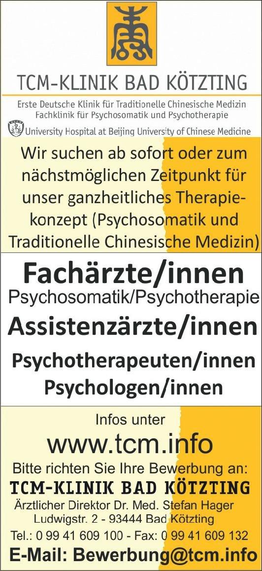 TCM-KLINIK BAD KÖTZTING Assistenzärzte/innen Psychosomatische Medizin und Psychotherapie Assistenzarzt / Arzt in Weiterbildung
