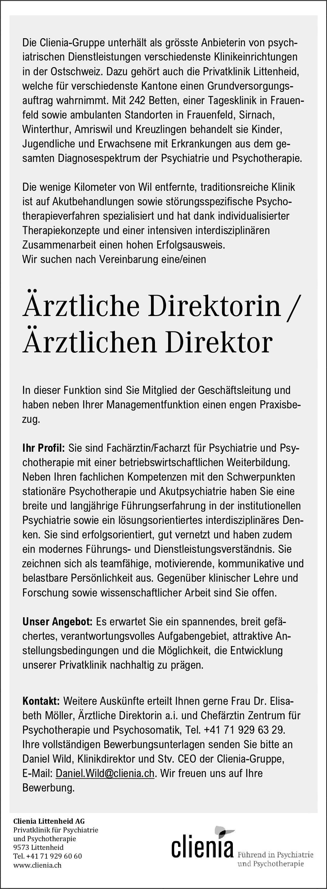 Clienia-Gruppe Ärztliche Direktorin / Ärztlicher Direktor  Psychiatrie und Psychotherapie, Psychiatrie und Psychotherapie Ärztl. Geschäftsführer / Direktor