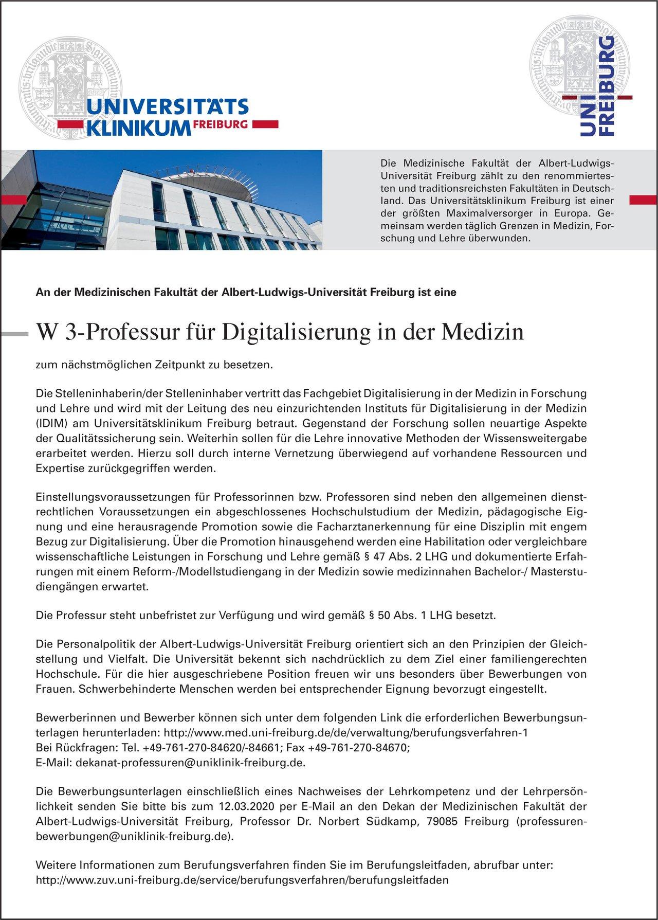 Universitätsklinikum Freiburg W 3-Professur für Digitalisierung in der Medizin * ohne Gebiete Professor