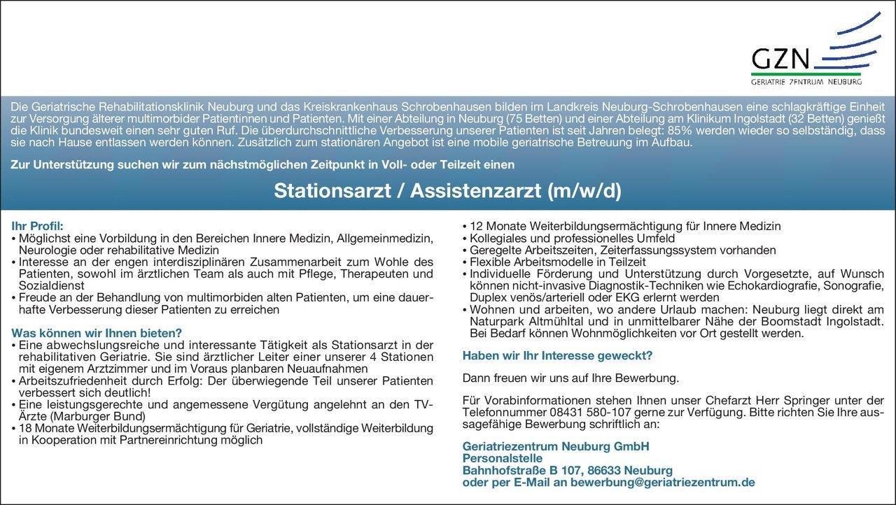 Geriatriezentrum Neuburg GmbH Stationsarzt / Assistenzarzt (m/w/d)  Innere Medizin, Allgemeinmedizin, Geriatrie Assistenzarzt / Arzt in Weiterbildung, Stationsarzt