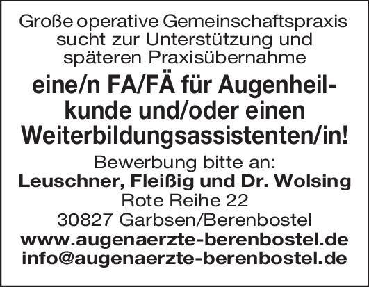 Leuschner, Fleißig und Dr. Wolsing Weiterbildungsassistent/in Augenheilkunde Augenheilkunde Assistenzarzt / Arzt in Weiterbildung