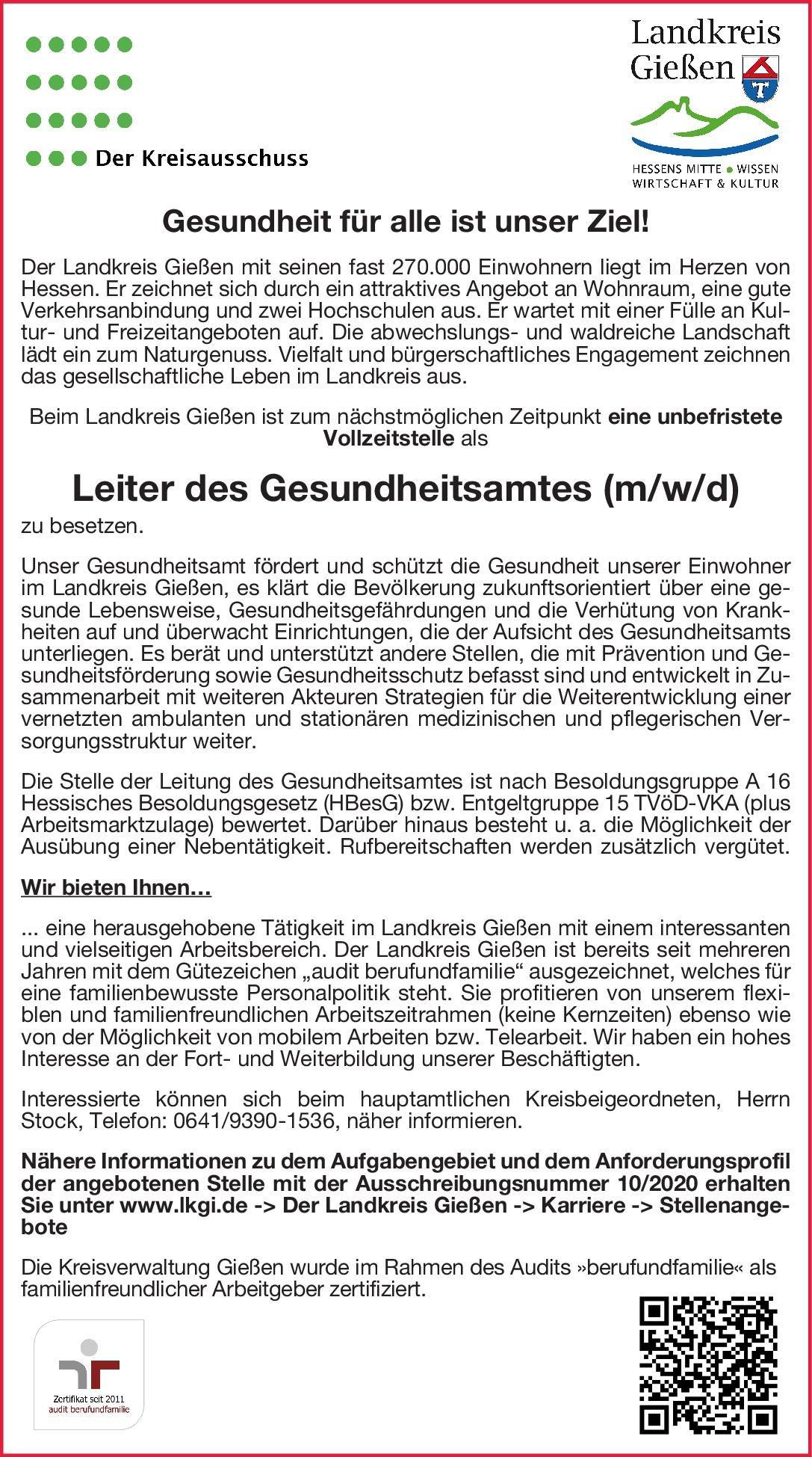 Landkreis Gießen Leiter des Gesundheitsamtes (m/w/d) Öffentliches Gesundheitswesen Arzt / Facharzt