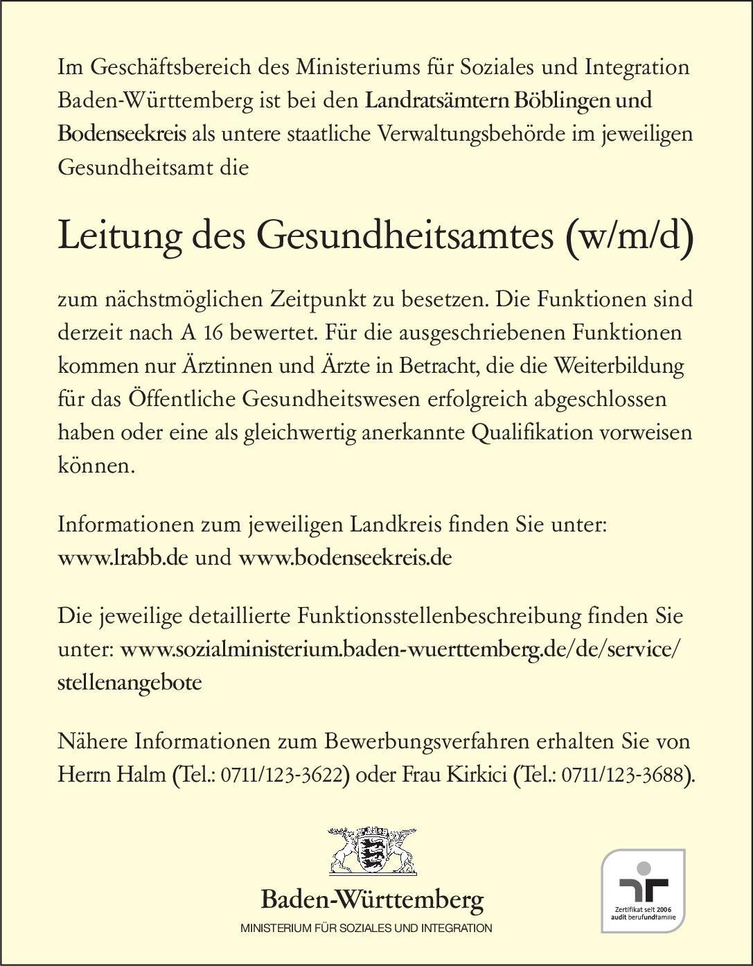 Ministerium für Soziales und Integration Baden-Württemberg Leitung des Gesundheitsamtes (w/m/d) Öffentliches Gesundheitswesen Arzt / Facharzt