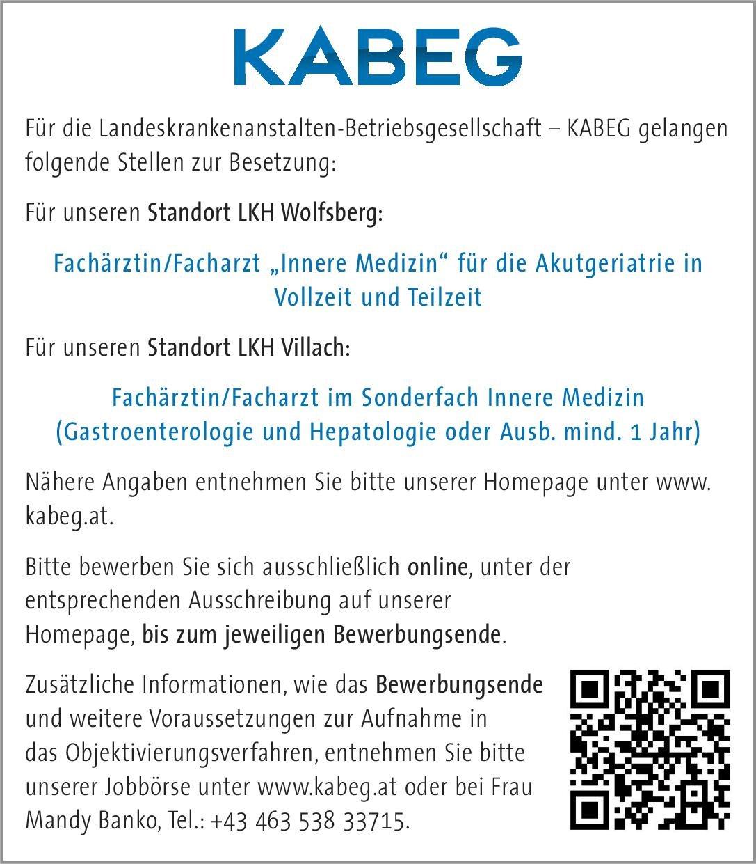 Landeskrankenanstalten-Betriebsgesellschaft – KABEG - LKH Wolfsberg Fachärztin/Facharzt Innere Medizin für die Akutgeriatrie  Innere Medizin, Geriatrie, Innere Medizin Arzt / Facharzt