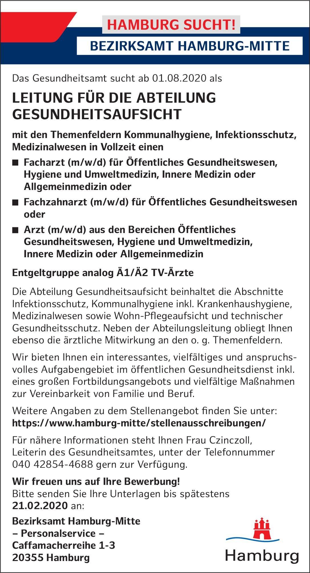 Bezirksamt Hamburg-Mitte Leitung für die Abteilung Gesundheitsaufsicht  Innere Medizin, Allgemeinmedizin, Hygiene- und Umweltmedizin Arzt / Facharzt