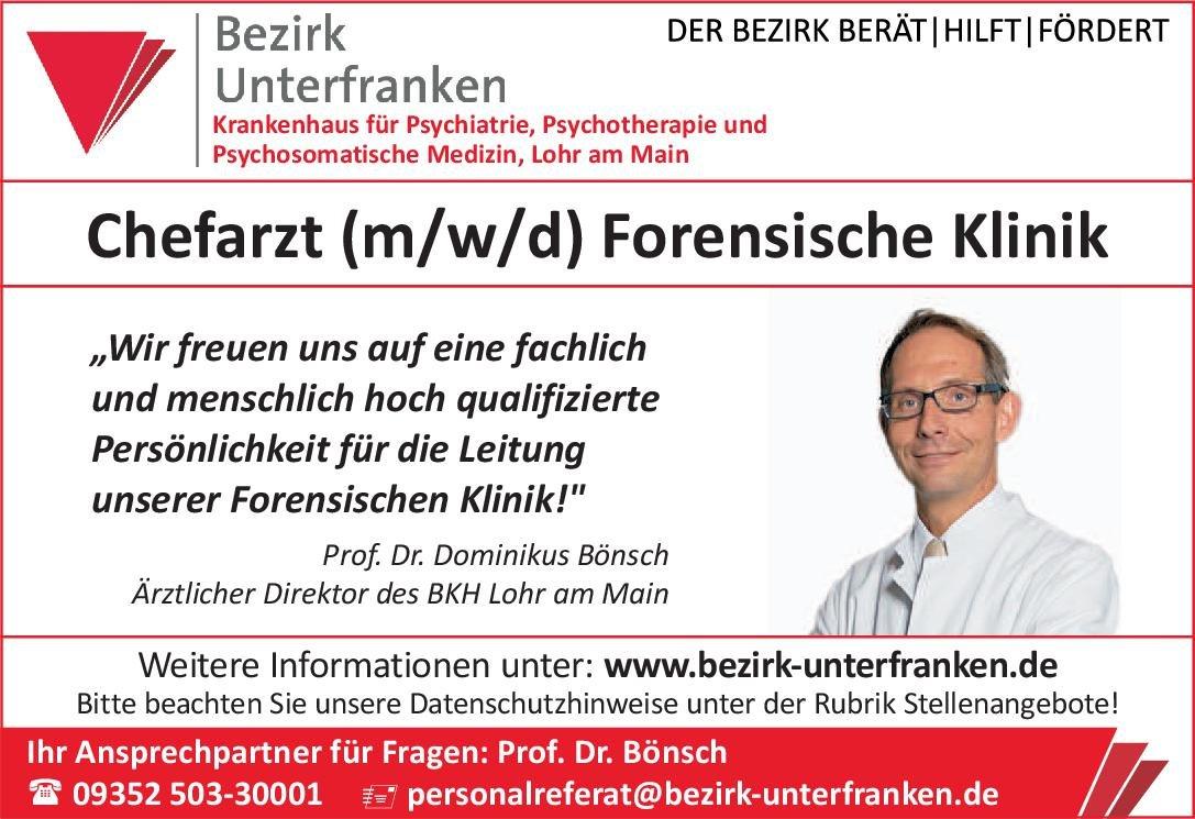 Bezirk Unterfranken - Krankenhaus für Psychiatrie, Psychotherapie und Psychosomatische Medizin Chefarzt (m/w/d) Forensische Klinik  Forensische Psychiatrie, Psychiatrie und Psychotherapie Chefarzt