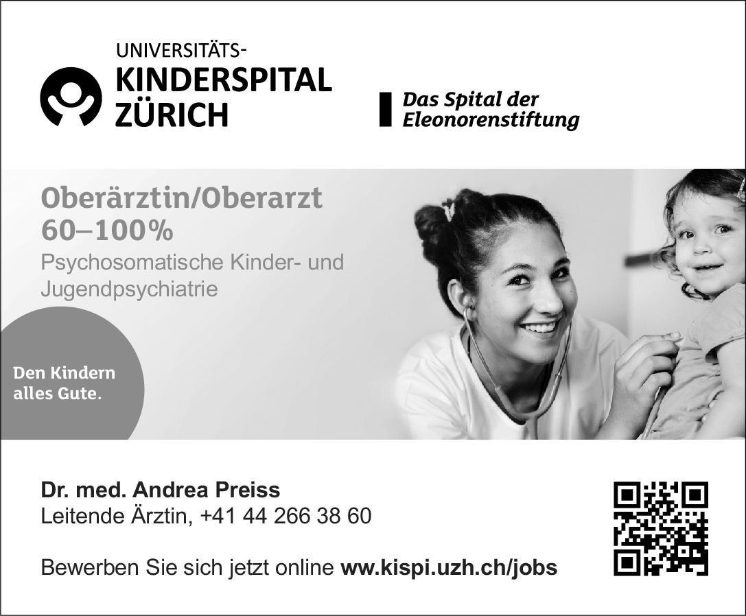 Universitäts-Kinderspital Zürich Oberärztin/Oberarzt 60-100% Psychosomatische Kinder- und Jugendpsychiatrie Kinder- und Jugendpsychiatrie und -psychotherapie Oberarzt