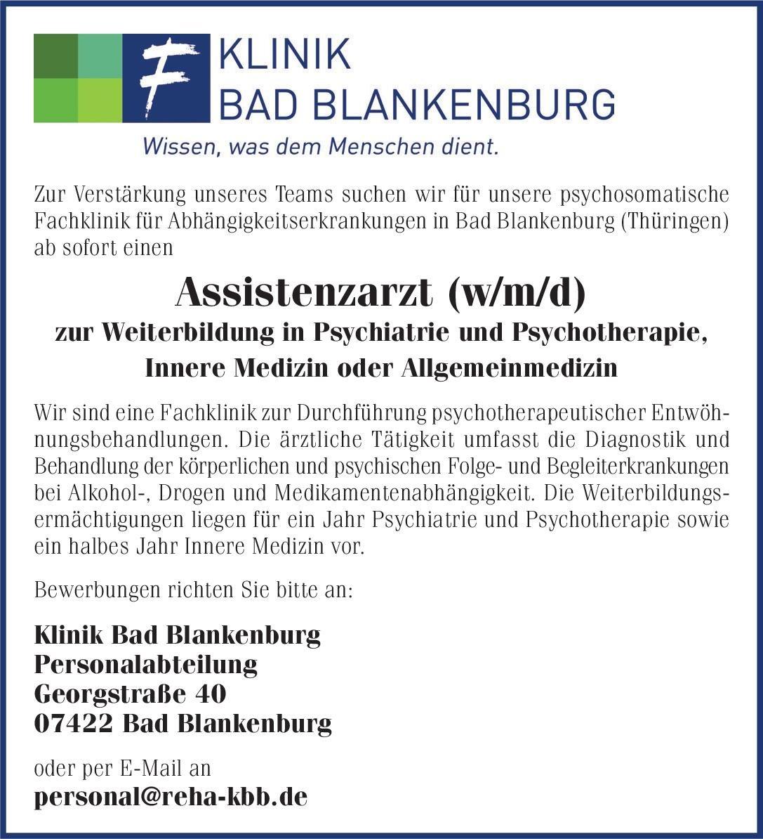 Klinik Bad Blankenburg Assistenzarzt (w/m/d) zur Weiterbildung in Psychiatrie und Psychotherapie, Innere Medizin oder Allgemeinmedizin  Innere Medizin, Psychiatrie und Psychotherapie, Allgemeinmedizin Assistenzarzt / Arzt in Weiterbildung