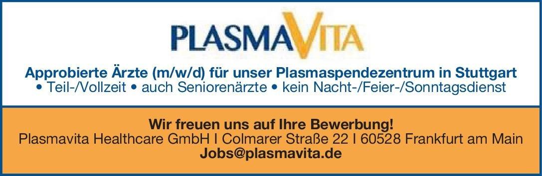 Plasmavita Healthcare GmbH Approbierte Ärzte (m/w/d) für unser Plasmaspendezentrum * ohne Gebiete, Transfusionsmedizin Arzt / Facharzt