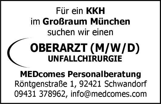 MEDcomes Personalberatung Oberarzt (m/w/d) Unfallchirurgie  Orthopädie und Unfallchirurgie, Chirurgie Oberarzt