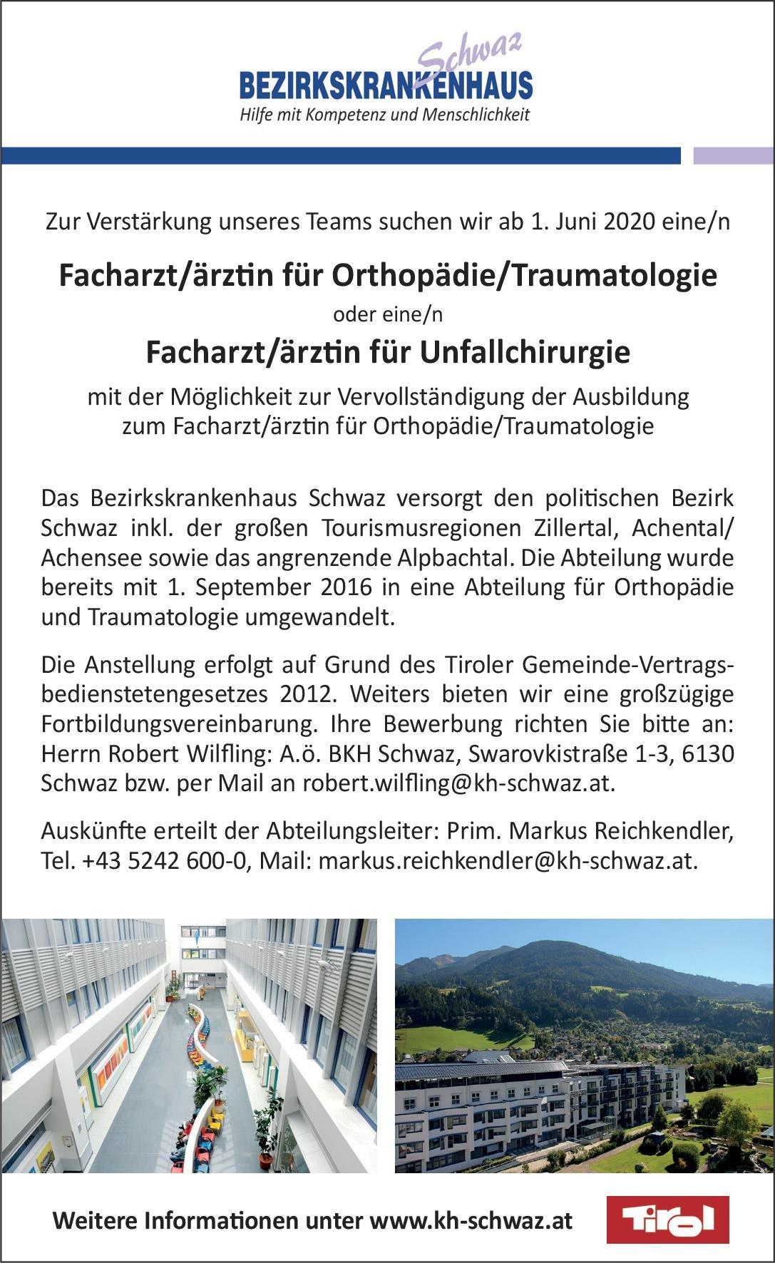 Bezirkskrankenhaus Schwaz Facharzt/ärztin für Orthopädie/Traumatologie oder Facharzt/ärztin für Unfallchirurgie  Orthopädie und Unfallchirurgie, Chirurgie Arzt / Facharzt