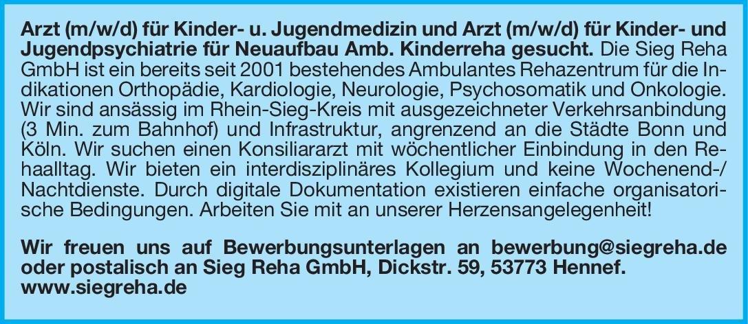 Sieg Reha GmbH Arzt (m/w/d) für Kinder- u. Jugendmedizin und Arzt (m/w/d) für Kinder- und Jugendpsychiatrie  Kinder- und Jugendmedizin, Kinder- und Jugendmedizin, Kinder- und Jugendpsychiatrie und -psychotherapie Arzt / Facharzt